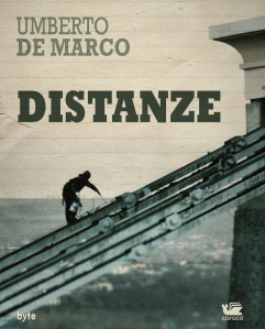 Distanze di Umberto De Marco, edito da Caracò. Copertina di Carmine Luino.
