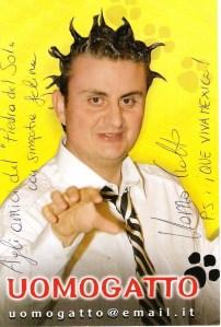 Sinceramente: il problema non era tanto l'uomo gatto, quanto 'e sciem che andavano pure a farsi fare gli autografi.